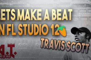 Lets Make A Melodic Trap x Travis Scott Type Beat In FL Studio 12