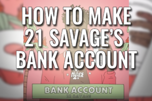How To Make Bank Account Beat By 21 Savage From Issa Album
