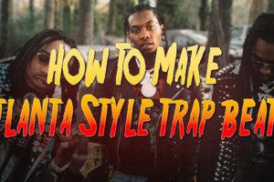 How To Make Atlanta Style Trap Beats in FL Studio