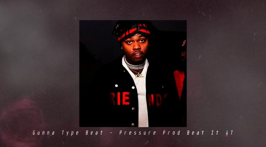 Gunna Type Beat – Pressure (Prod Beat It AT)