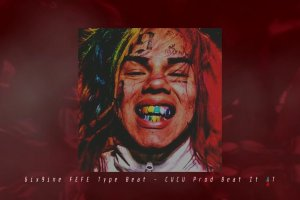 6ix9ine FEFE Type Beat | CUCU (Prod Beat It AT)