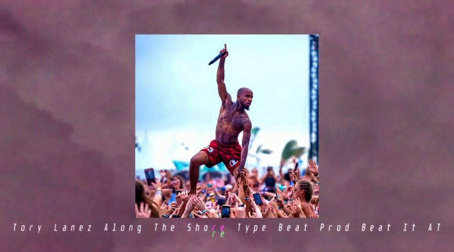 Tory Lanez Type Beat | Along The Shore (Prod Beat It AT)